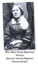 Daughter: Mrs. Mary Foote (Beecher) Perkins