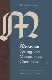 Nancy Ward in The Moravian Springplace Mission to the Cherokees