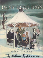 Cover to Dear Dead Days: A Family Album by Charles Addams