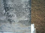 George M Shearer, Born May 27, 1822 Died Dec 17, 1899