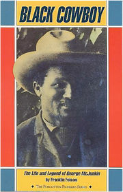 Cover of Black cowboy: the life and legend of George McJunkin by Franklin Folsom