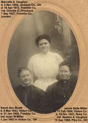 3 Generations - Sarah Booth Miller on Left, Jennie Belle Miller Vaughan on Right, and Top Center is Marcella Vaughan Dresbach
